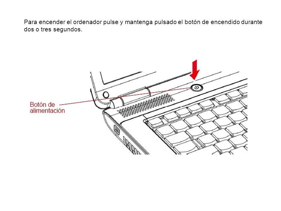Para encender el ordenador pulse y mantenga pulsado el botón de encendido durante dos o tres segundos.
