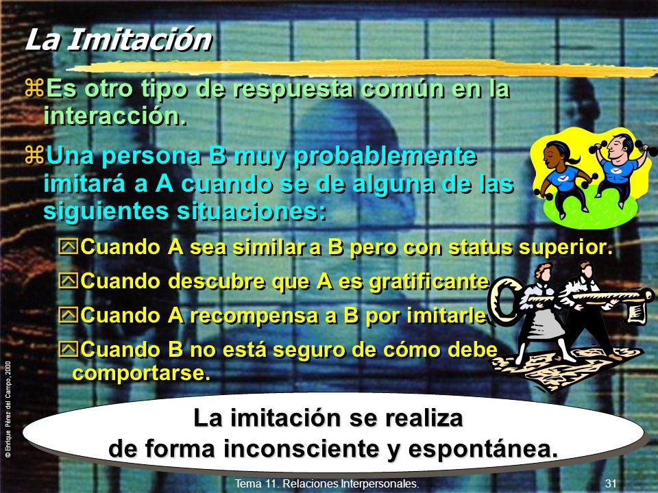 © Enrique Pérez del Campo, 2000 Tema 11. Relaciones Interpersonales. 30 La gratificación zActitud, según lo gratificante que se sea: ySiendo amable y