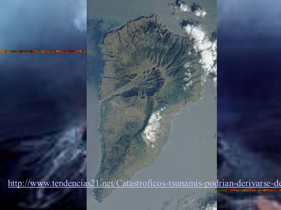 http://www.tendencias21.net/Catastroficos-tsunamis-podrian-derivarse-del-derrumbe-de-un-volcan-de-La-Palma_a397.html