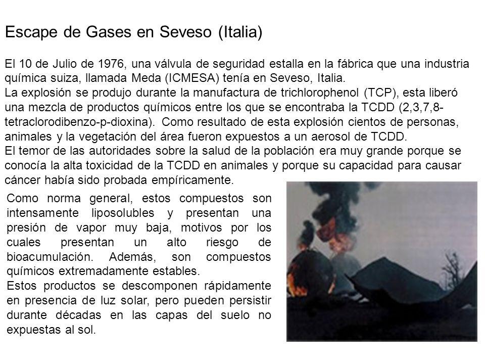 Escape de Gases en Seveso (Italia) El 10 de Julio de 1976, una válvula de seguridad estalla en la fábrica que una industria química suiza, llamada Meda (ICMESA) tenía en Seveso, Italia.