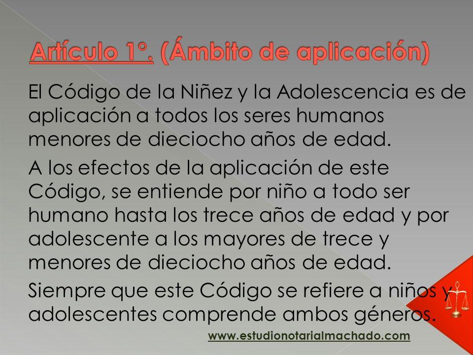 El Código de la Niñez y la Adolescencia es de aplicación a todos los seres humanos menores de dieciocho años de edad. A los efectos de la aplicación d