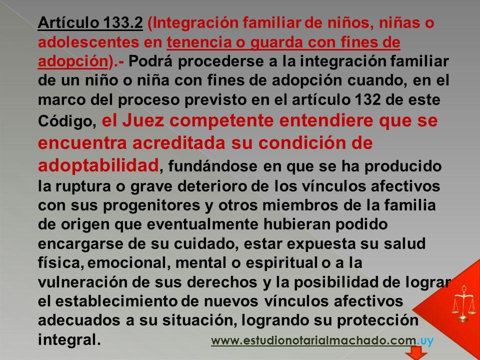 Artículo 133.2 (Integración familiar de niños, niñas o adolescentes en tenencia o guarda con fines de adopción).- Podrá procederse a la integración fa