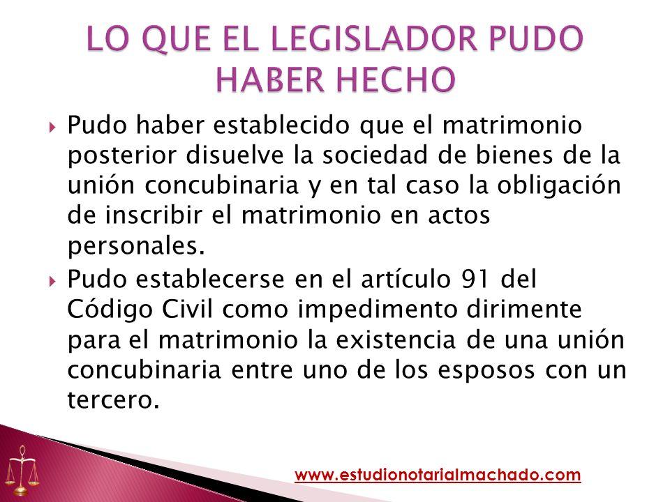 Pudo haber establecido que el matrimonio posterior disuelve la sociedad de bienes de la unión concubinaria y en tal caso la obligación de inscribir el