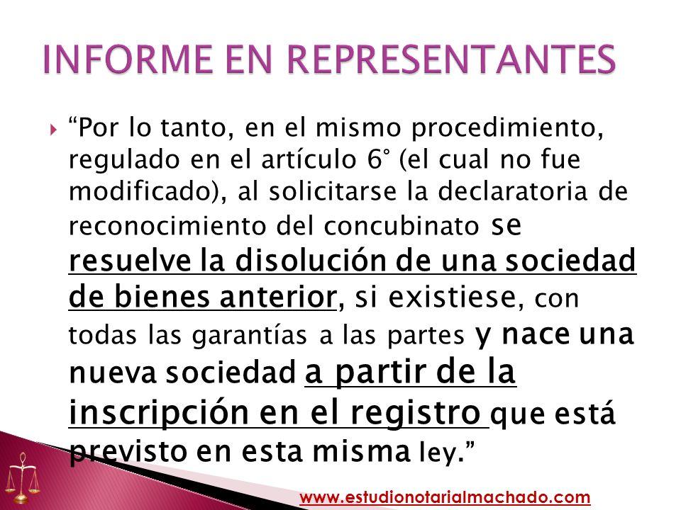 Por lo tanto, en el mismo procedimiento, regulado en el artículo 6° (el cual no fue modificado), al solicitarse la declaratoria de reconocimiento del