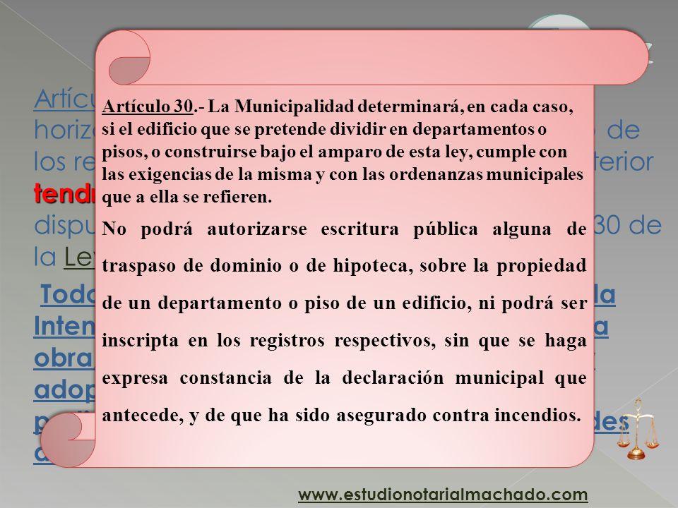 tendrá carácter definitivo Artículo 19. (Horizontalidad definitiva).- La horizontalidad emergente del cumplimiento de los requisitos determinados en e