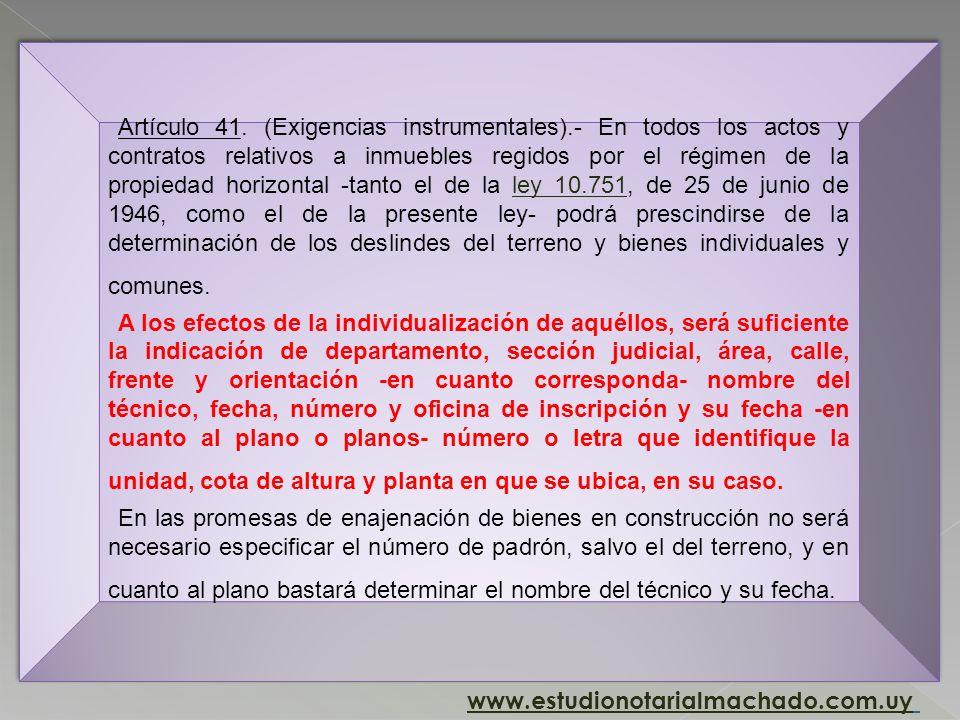 Artículo 21. (Exigencias instrumentales).- En todos los actos y contratos relativos a inmuebles regidos por el régimen de propiedad horizontal y compr