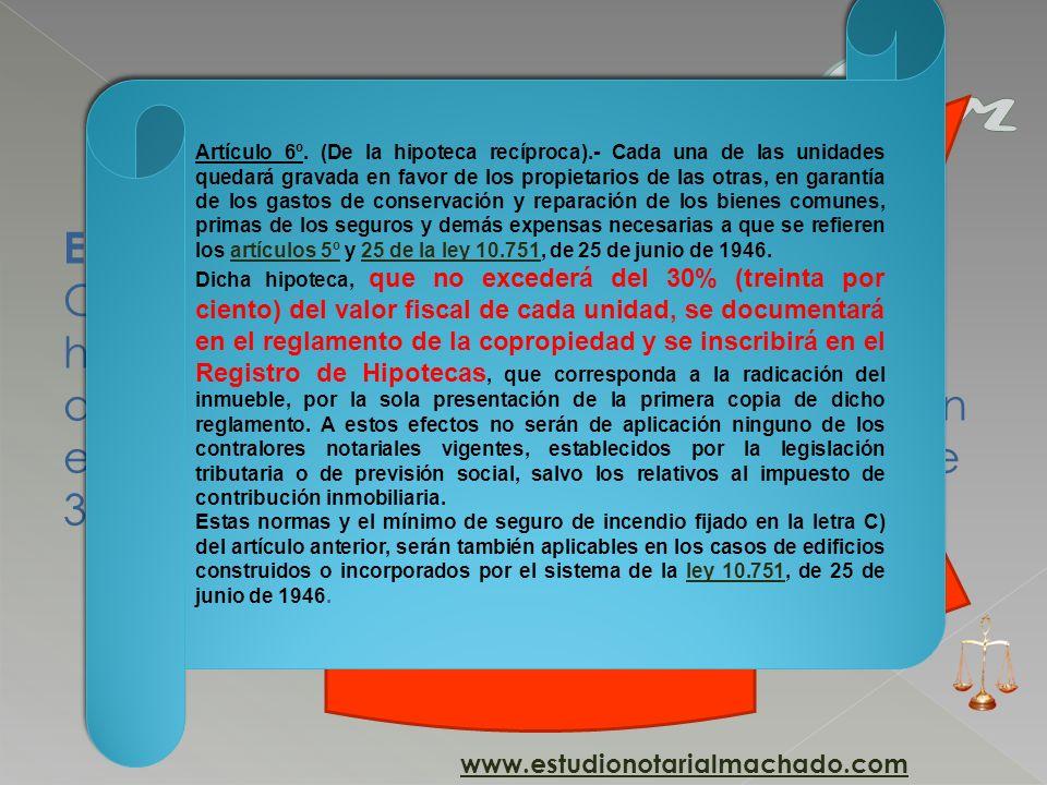 E) Que se otorgue el Reglamento de Copropiedad en el cual se constituya la hipoteca recíproca conforme a lo dispuesto en el literal D) del artículo 5º