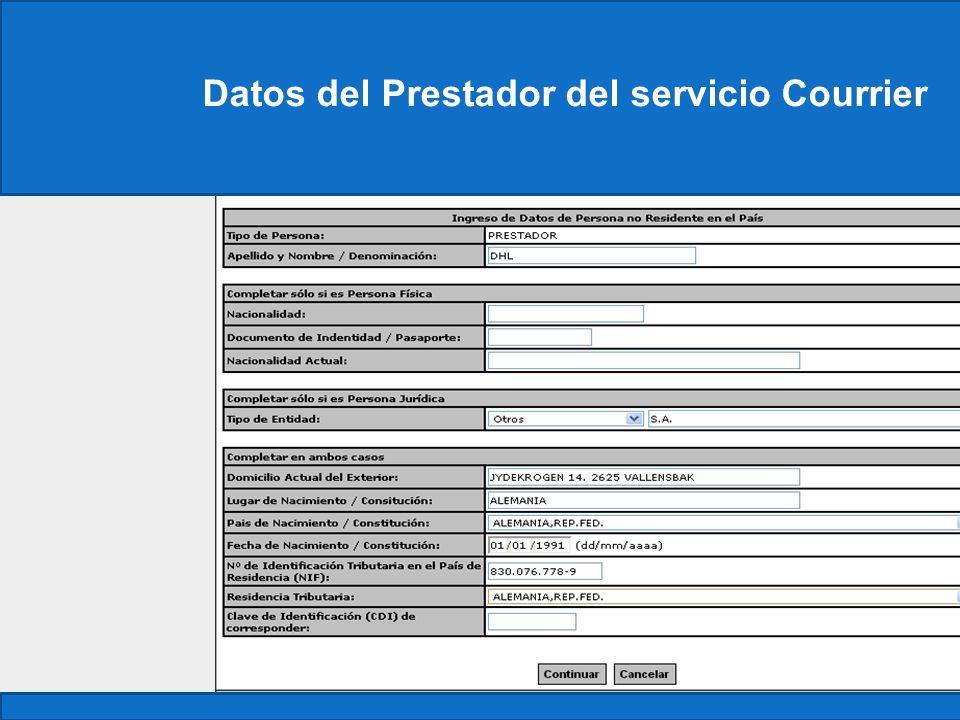 Datos del Prestador del servicio Courrier