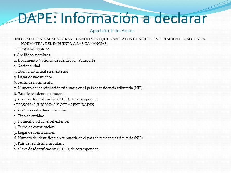 DAPE: Información a declarar Apartado E del Anexo INFORMACION A SUMINISTRAR CUANDO SE REQUIERAN DATOS DE SUJETOS NO RESIDENTES, SEGUN LA NORMATIVA DEL