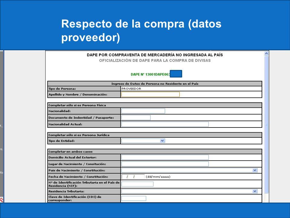 Respecto de la compra (datos proveedor)