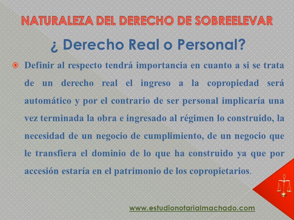 ¿ Derecho Real o Personal? Definir al respecto tendrá importancia en cuanto a si se trata de un derecho real el ingreso a la copropiedad será automáti