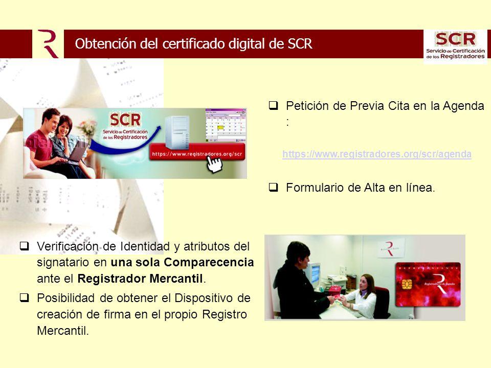 Obtención del certificado digital de SCR Petición de Previa Cita en la Agenda : https://www.registradores.org/scr/agenda Formulario de Alta en línea.
