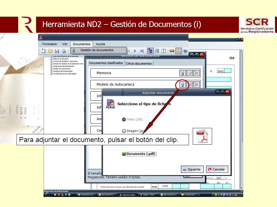 Para adjuntar el documento, pulsar el botón del clip. Herramienta ND2 – Gestión de Documentos (i)