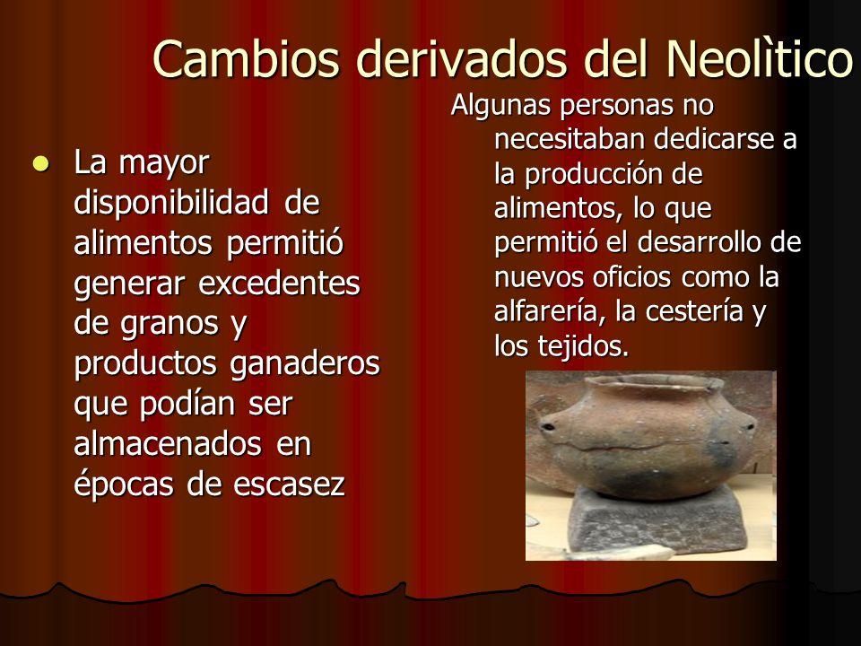 Organización social En el Paleolítico eran nómadas y en el Neolítico sedentarios (se quedaban a vivir en lugares fijos) En el Paleolítico eran nómadas