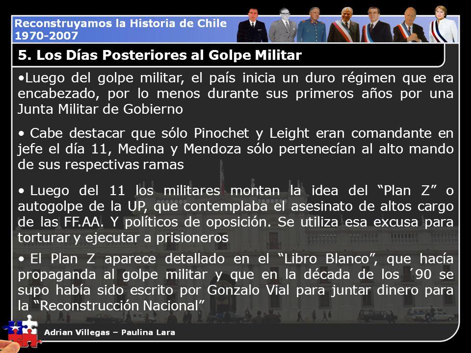 Luego del golpe militar, el país inicia un duro régimen que era encabezado, por lo menos durante sus primeros años por una Junta Militar de Gobierno C