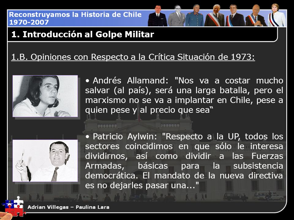 1. Introducción al Golpe Militar 1.B. Opiniones con Respecto a la Crítica Situación de 1973: Andrés Allamand: