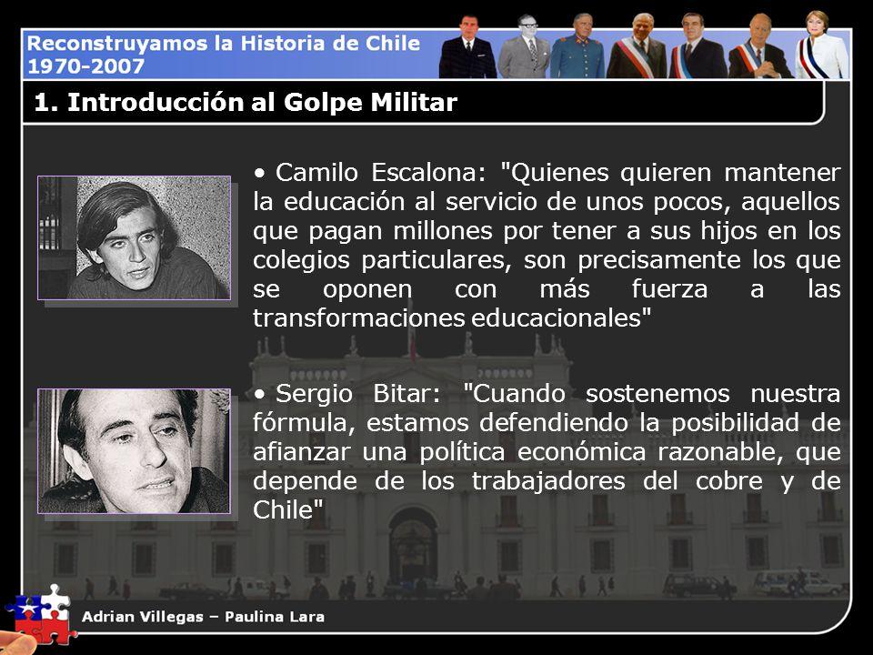 1. Introducción al Golpe Militar Camilo Escalona: