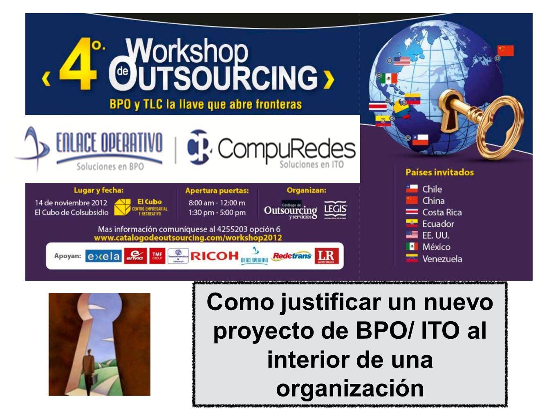 Como justificar un nuevo proyecto de BPO/ ITO al interior de una organización