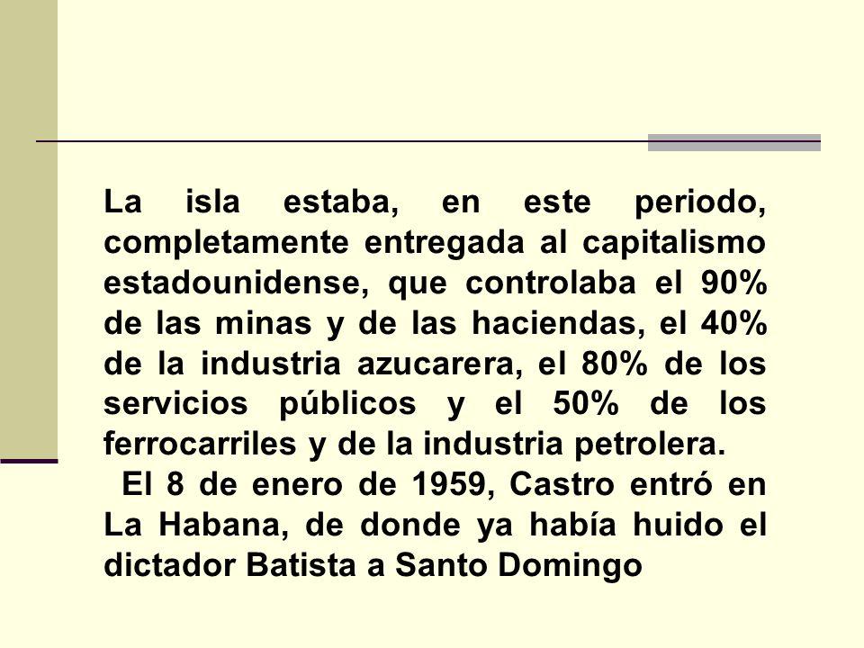 La isla estaba, en este periodo, completamente entregada al capitalismo estadounidense, que controlaba el 90% de las minas y de las haciendas, el 40%