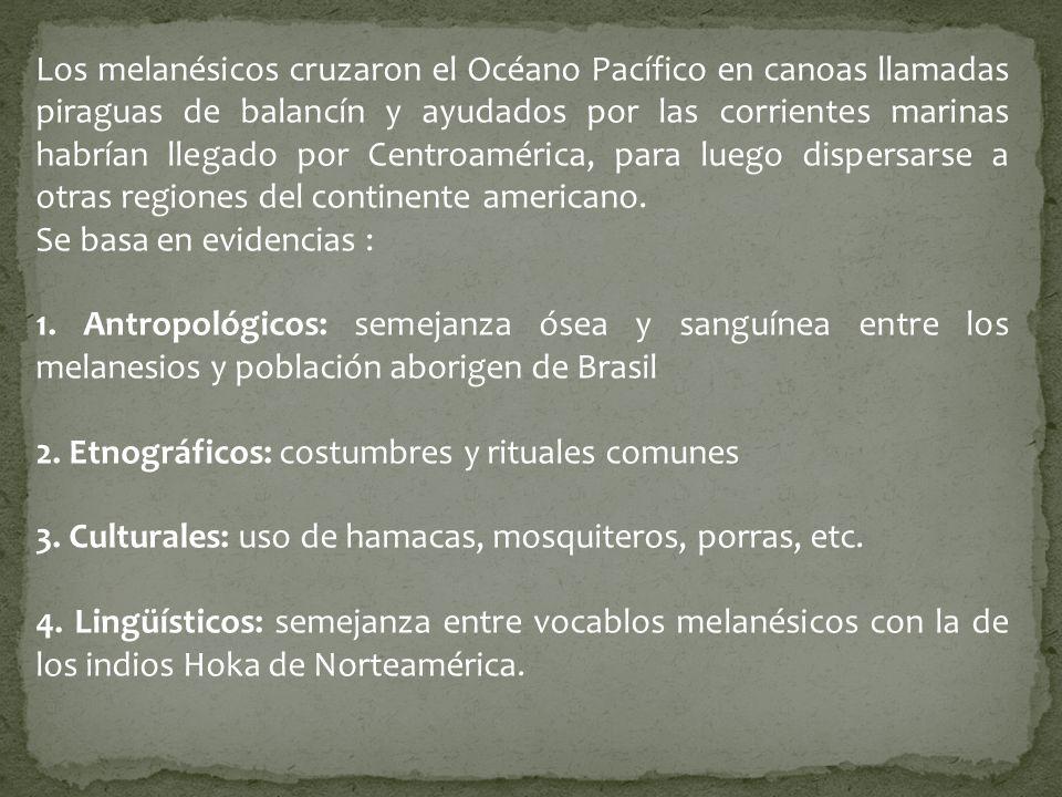 Los melanésicos cruzaron el Océano Pacífico en canoas llamadas piraguas de balancín y ayudados por las corrientes marinas habrían llegado por Centroam