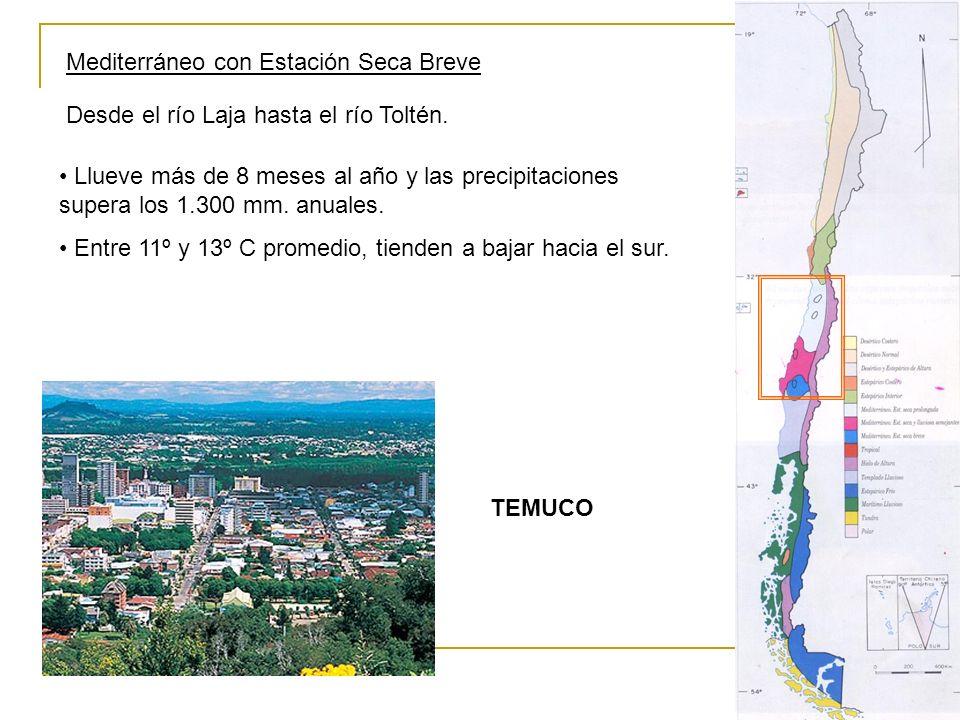 Mediterráneo con Estación Seca Breve Desde el río Laja hasta el río Toltén. Llueve más de 8 meses al año y las precipitaciones supera los 1.300 mm. an