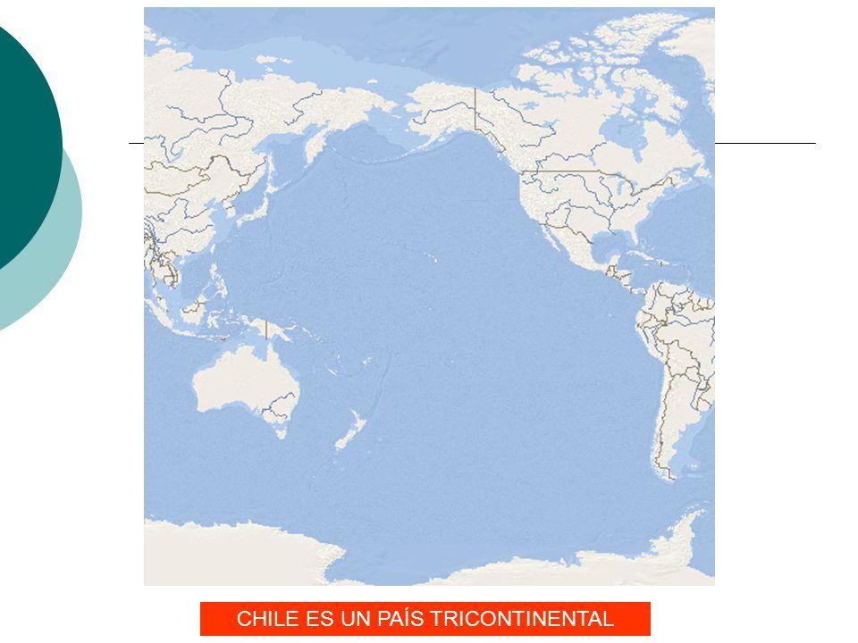 CHILE ES UN PAÍS TRICONTINENTAL