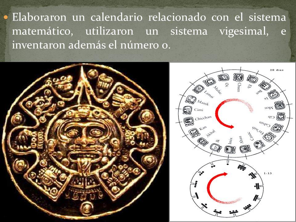 Elaboraron un calendario relacionado con el sistema matemático, utilizaron un sistema vigesimal, e inventaron además el número 0.