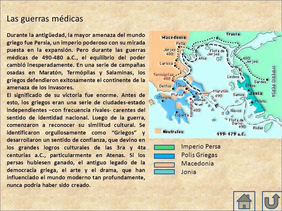 Las guerras médicas Durante la antigüedad, la mayor amenaza del mundo griego fue Persia, un imperio poderoso con su mirada puesta en la expansión.