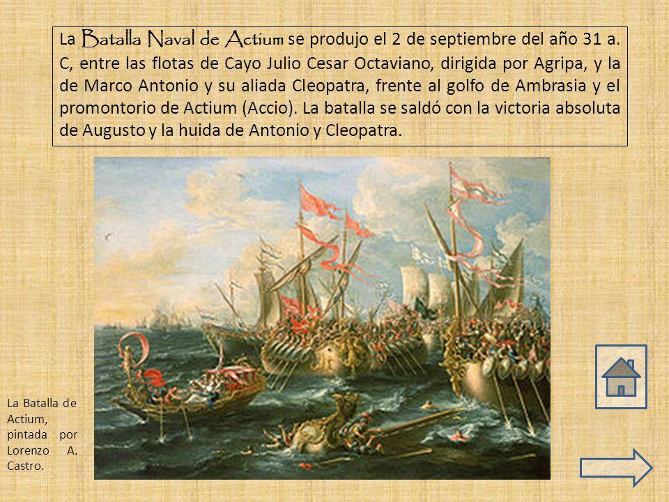 La Batalla Naval de Actium se produjo el 2 de septiembre del año 31 a.