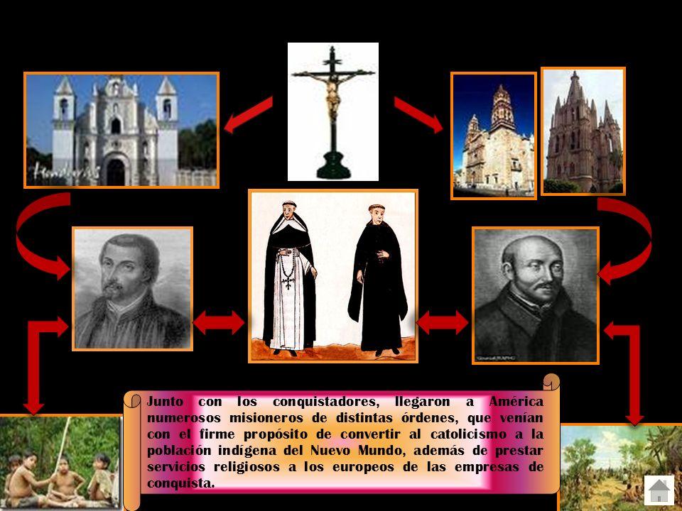 Evangelización de América Junto con los conquistadores, llegaron a América numerosos misioneros de distintas órdenes, que venían con el firme propósit