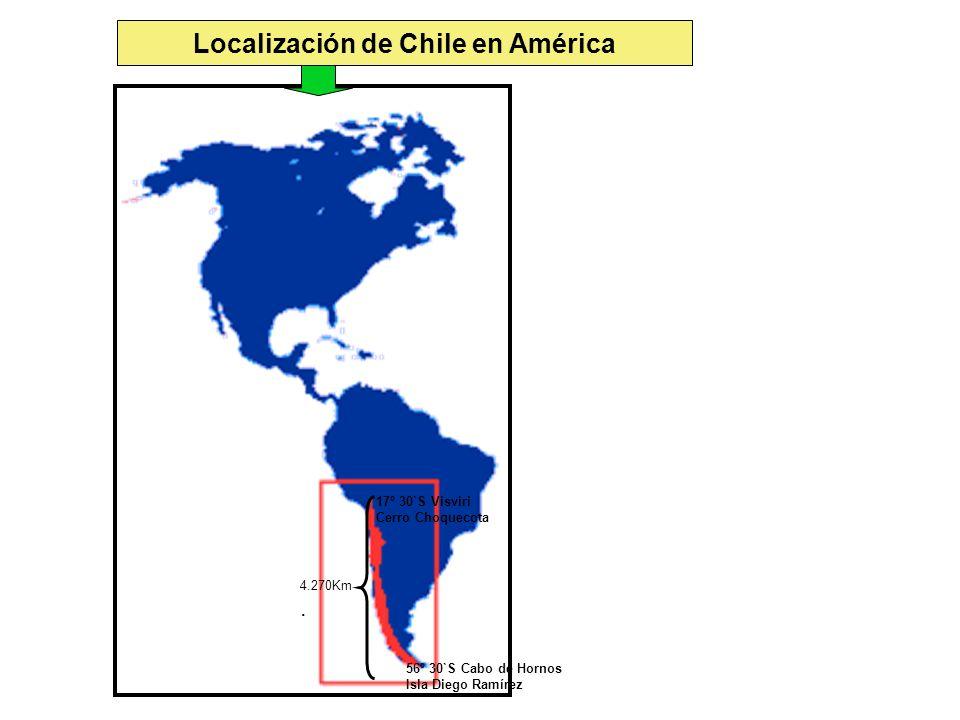 Localización de Chile en América 17º 30`S Visviri Cerro Choquecota 56º 30`S Cabo de Hornos Isla Diego Ramírez 4.270Km.