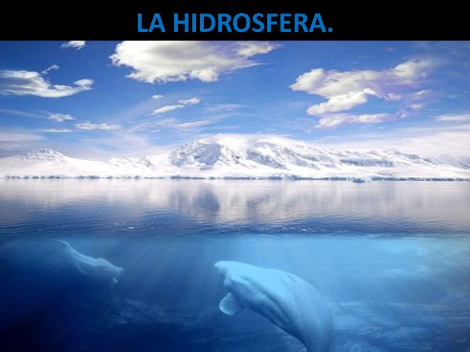 LA HIDROSFERA.