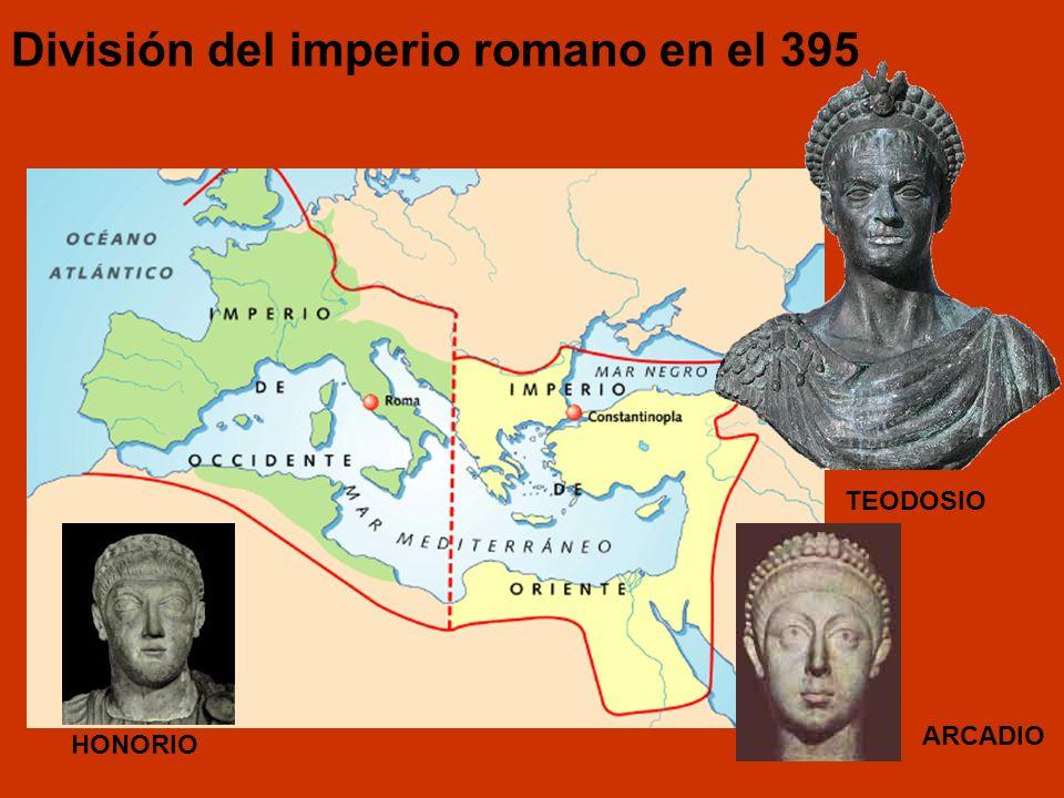 División del imperio romano en el 395 TEODOSIO HONORIO ARCADIO
