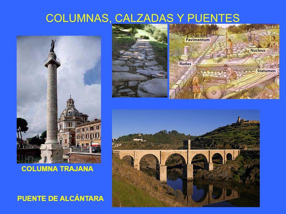 COLUMNAS, CALZADAS Y PUENTES COLUMNA TRAJANA PUENTE DE ALCÁNTARA