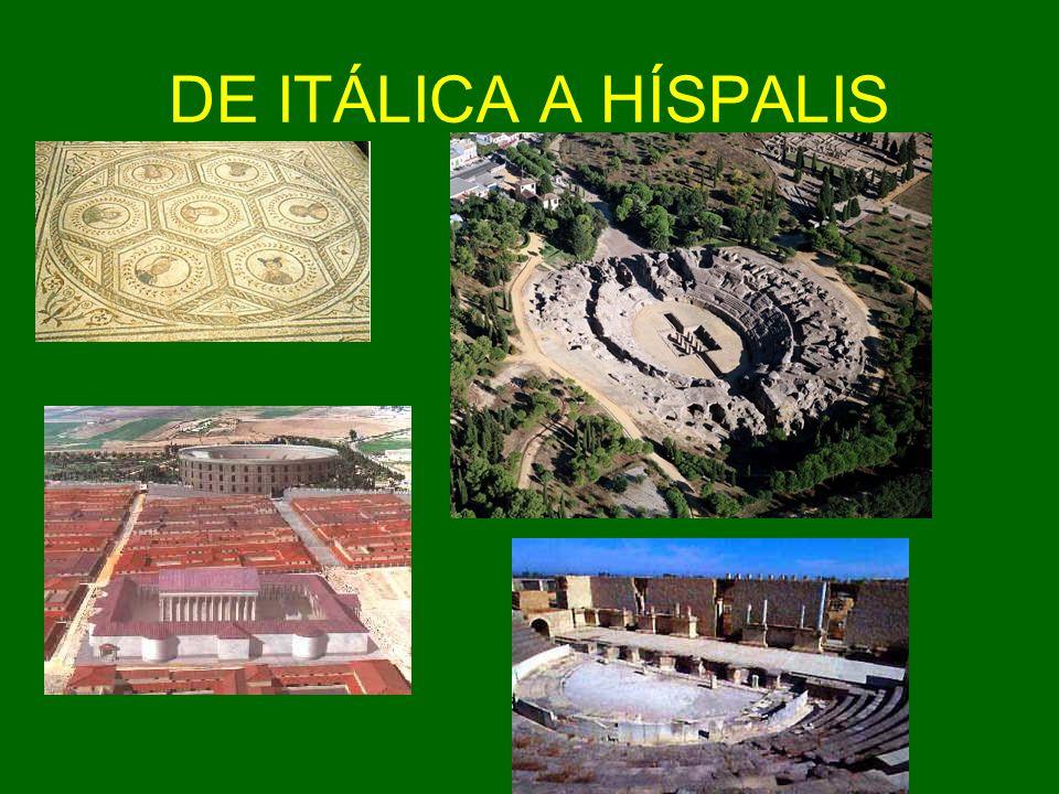 DE ITÁLICA A HÍSPALIS
