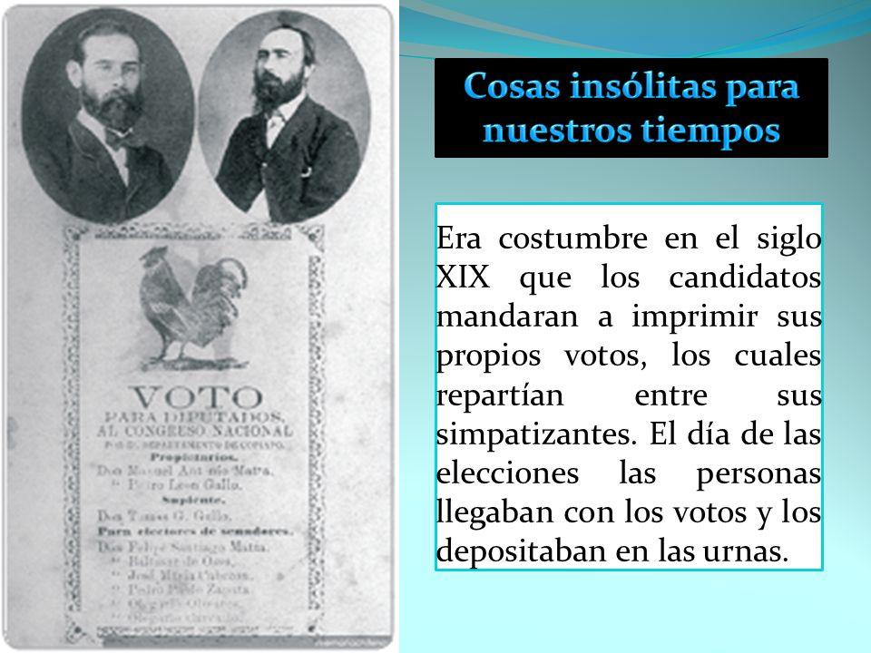 Era costumbre en el siglo XIX que los candidatos mandaran a imprimir sus propios votos, los cuales repartían entre sus simpatizantes. El día de las el