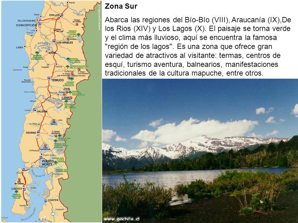 Zona Sur Abarca las regiones del Bío-Bío (VIII), Araucanía (IX),De los Rios (XIV) y Los Lagos (X). El paisaje se torna verde y el clima más lluvioso,
