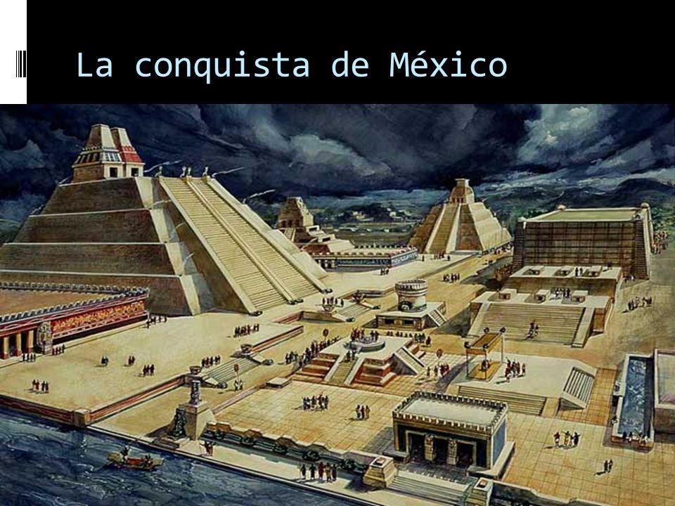 ÁREAS DONDE SE CONCENTRARON LAS CONQUISTAS DE LOS ESPAÑOLES EN AMÉRICA CONQUISTA DE LOS GRANDES IMPERIOS AMERICANOS.