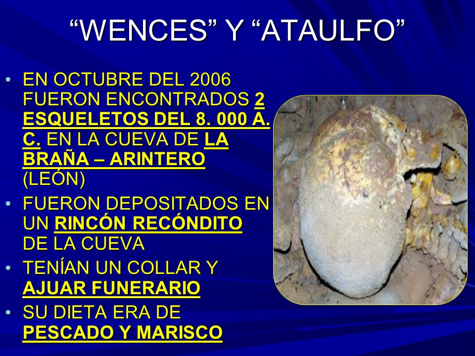 WENCES Y ATAULFO EN OCTUBRE DEL 2006 FUERON ENCONTRADOS 2 ESQUELETOS DEL 8.