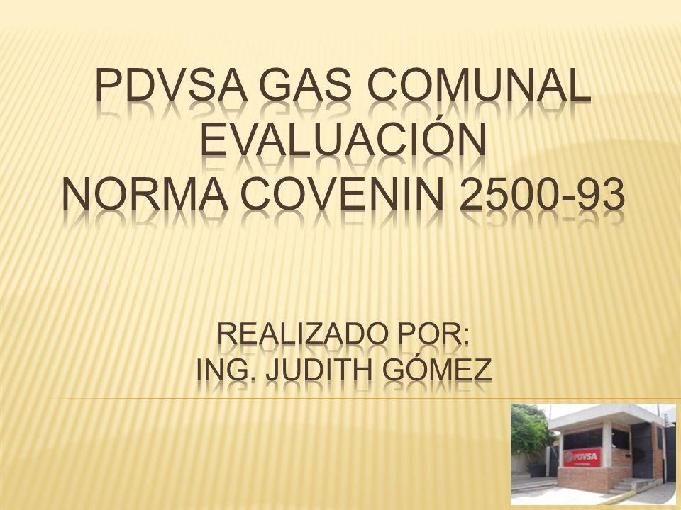 Misión: PDVSA Gas Comunal es una compañía de servicio público suplidora de gas domiciliario.