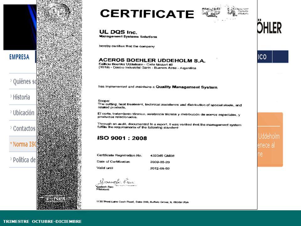 Política de calidad Aceros Boehler, posee un sistema de gestión de calidad certificado según norma ISO 9001:2000.