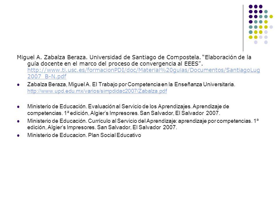 Miguel A. Zabalza Beraza. Universidad de Santiago de Compostela. Elaboración de la guía docente en el marco del proceso de convergencia al EEES