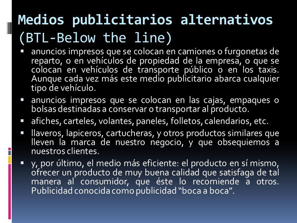 Medios publicitarios alternativos (BTL-Below the line) anuncios impresos que se colocan en camiones o furgonetas de reparto, o en vehículos de propied