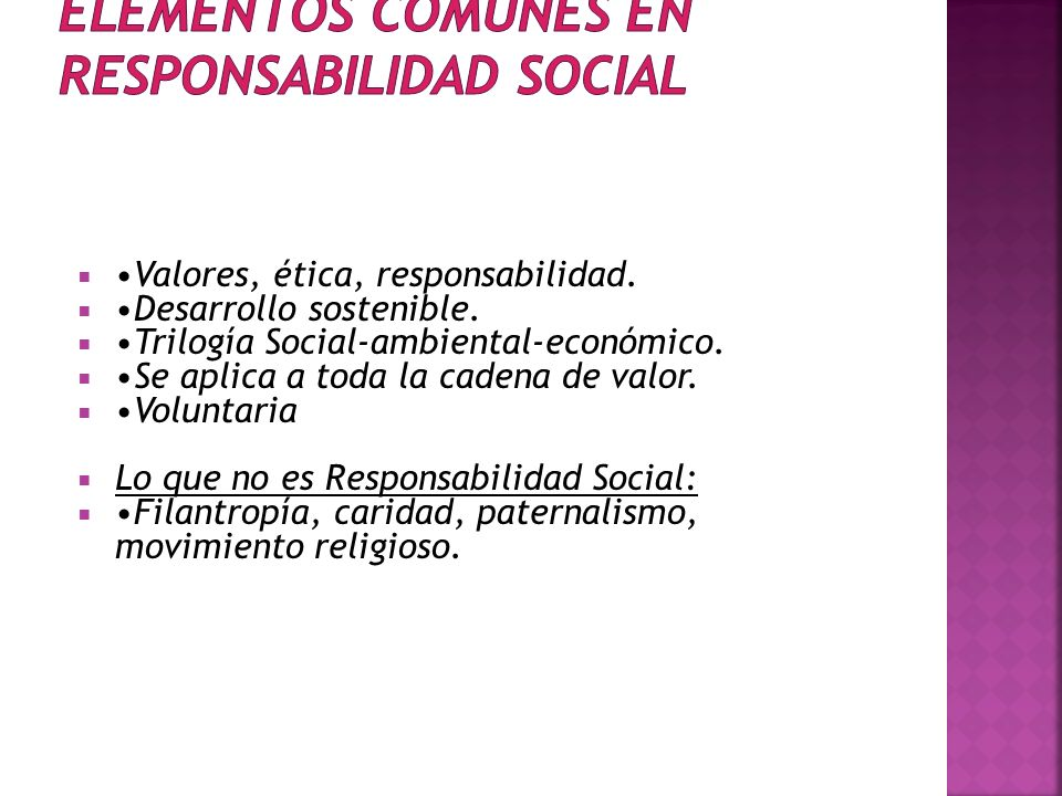 Valores, ética, responsabilidad.Desarrollo sostenible.