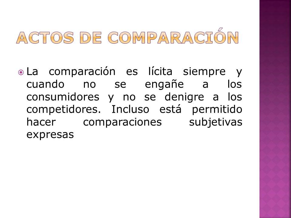 La comparación es lícita siempre y cuando no se engañe a los consumidores y no se denigre a los competidores.