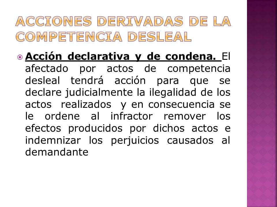 Acción declarativa y de condena.