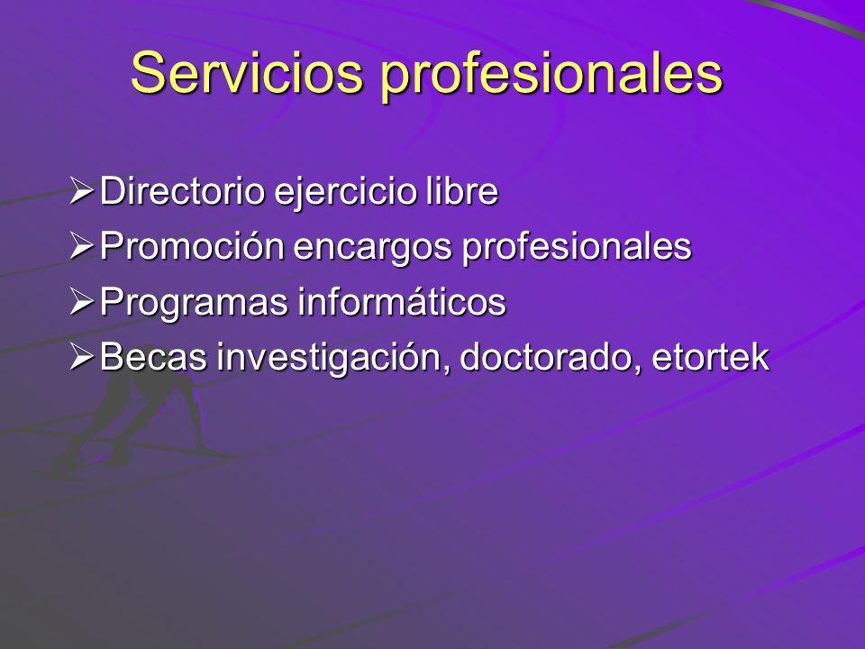 Servicios profesionales Directorio ejercicio libre Directorio ejercicio libre Promoción encargos profesionales Promoción encargos profesionales Progra