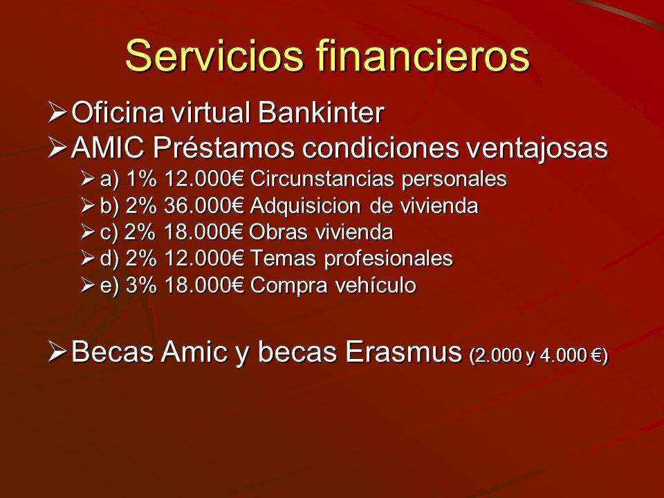 Servicios financieros Oficina virtual Bankinter Oficina virtual Bankinter AMIC Préstamos condiciones ventajosas AMIC Préstamos condiciones ventajosas