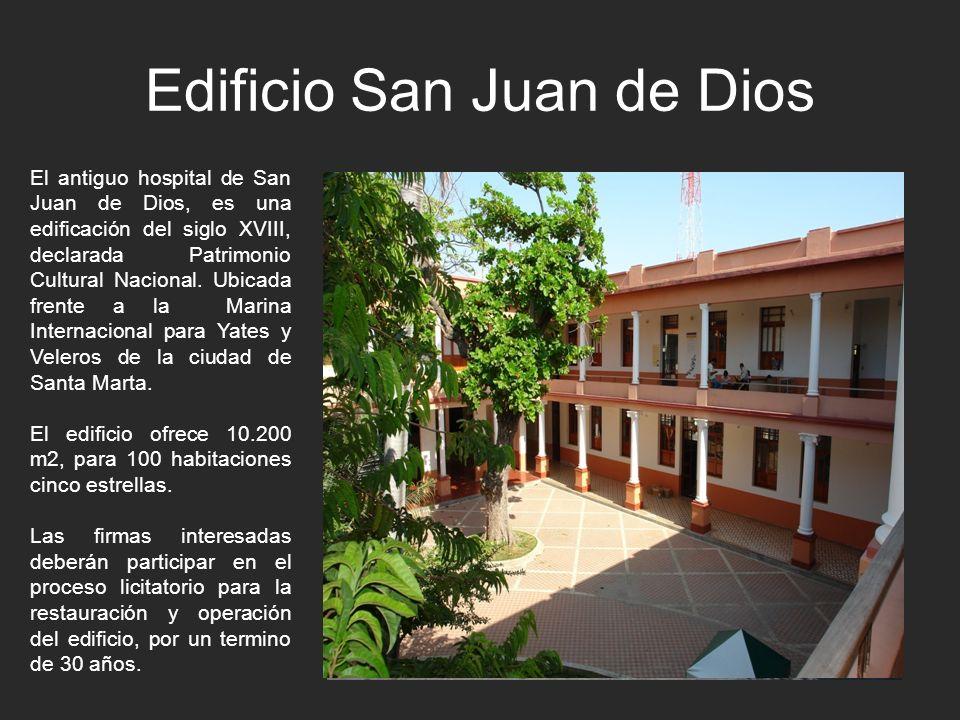 Edificio San Juan de Dios El antiguo hospital de San Juan de Dios, es una edificación del siglo XVIII, declarada Patrimonio Cultural Nacional. Ubicada