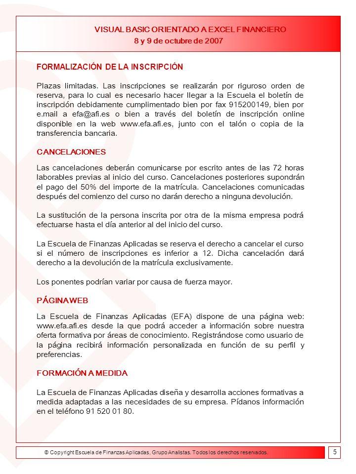 Formación on line Curso de Asesor Financiero 9 de febrero- 23 de abril de 2004 FORMALIZACIÓN DE LA INSCRIPCIÓN Plazas limitadas.